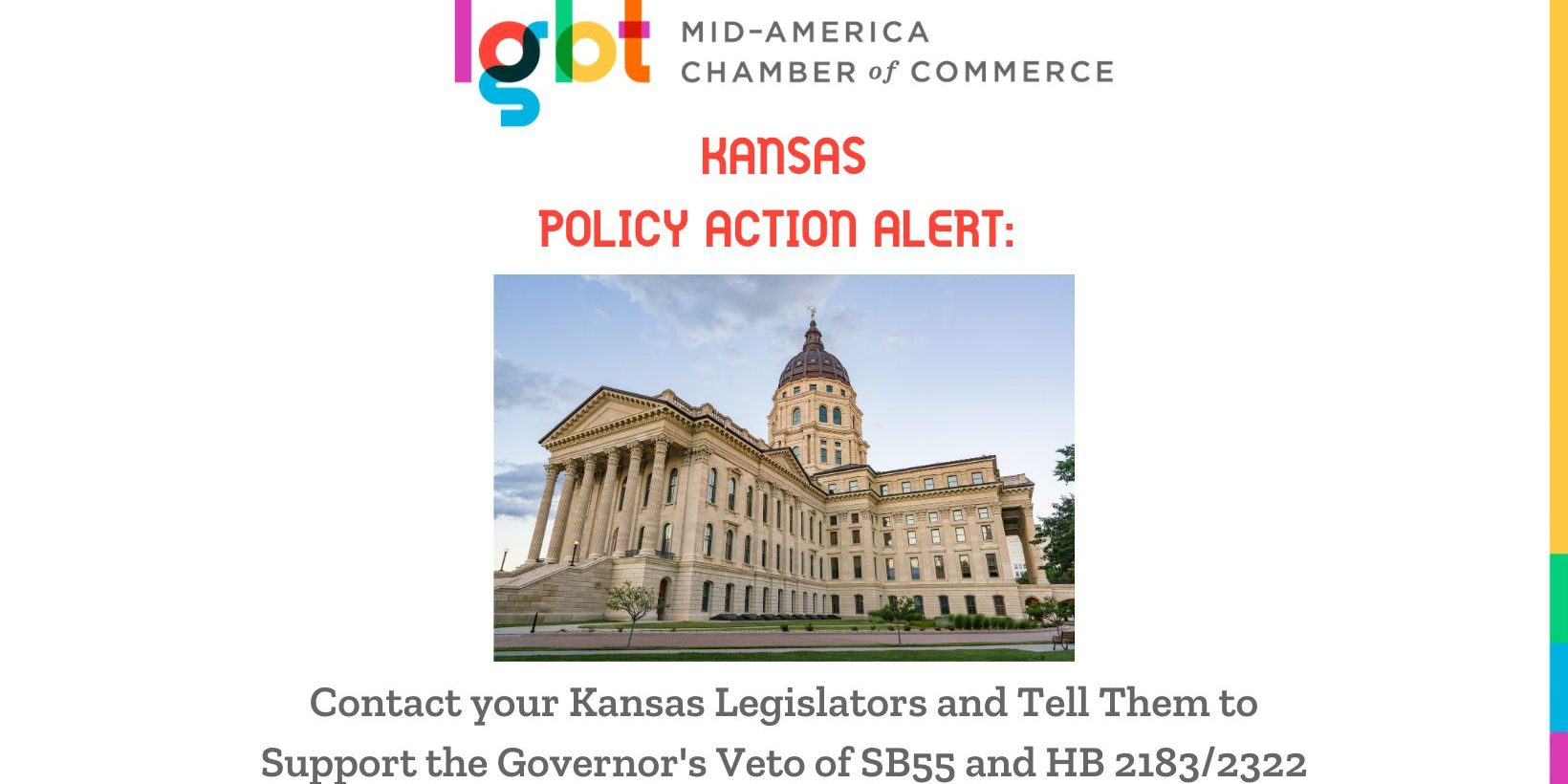 Kansas Action alert with picture of Kansas capital buling and headline which says contact your legislator and tell them to support the Governor's veto of SB55 and HB2183/2332 Anti-Trans Sports Legislation